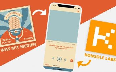 Konsole Labs & Was mit Medien: It´s a match!